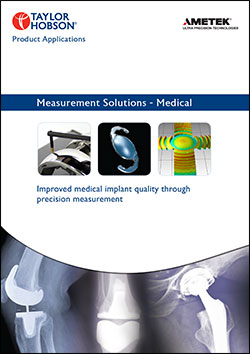 Taylor Hobson precision measurement solutions for medical industry